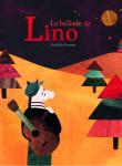 La ballade de Lino